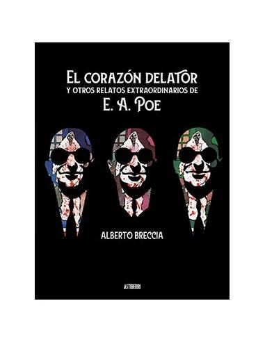 EL CORAZON DELATOR Y OTROS RELATOS...