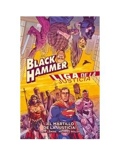 BLACK HAMMER/LIGA DE LA...