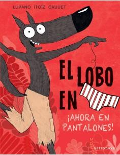 EL LOBO EN CALZONCILLOS 5....
