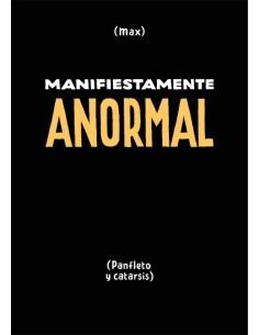 MANIFIESTAMENTE ANORMAL