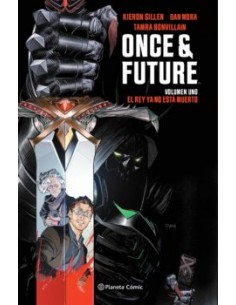 ONCE AND FUTURE 1: EL REY...