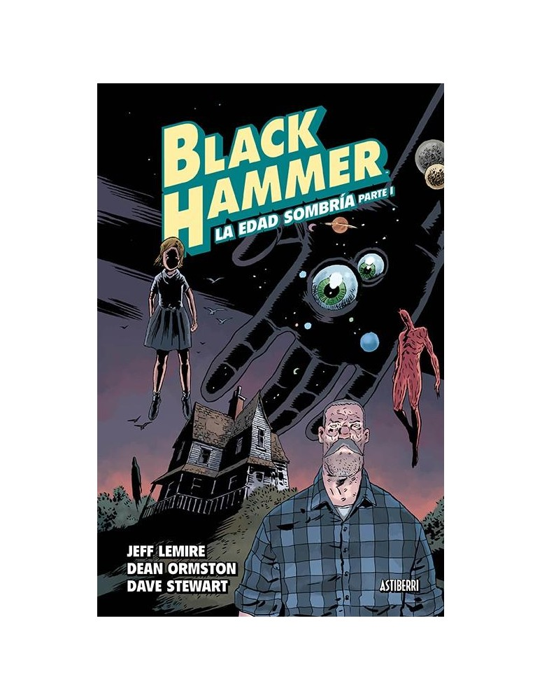 BLACK HAMMER 03: LA EDAD SOMBRIA 1ª...