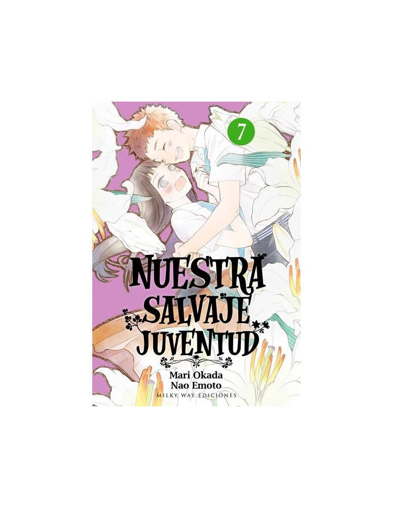NUESTRA SALVAJE JUVENTUD Nº 07