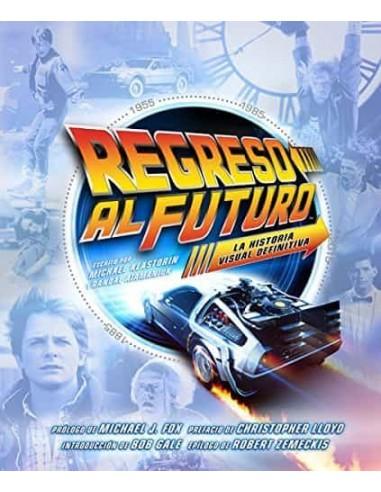 REGRESO AL FUTURO. LA HISTORIA VISUAL...