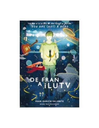 DE FRAN A ILUTV: YOU RE (NOT) A HEREO
